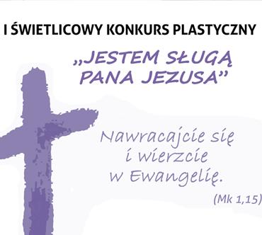 """I Świetlicowym Konkursie Plastycznym """"Jestem sługa Pana Jezusa"""""""